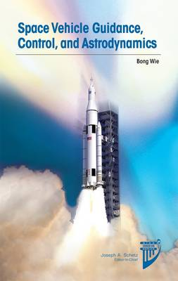 Space Vehicle Guidance, Control and Astrodynamics 3rd ed.
