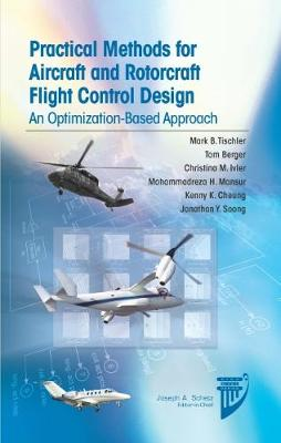 Pratical Methods for Aircraft and Rotorcraft Flight Control Design: An Optimization-Based Approach