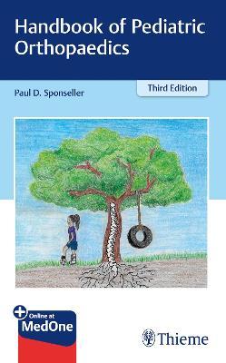 Handbook of Pediatric Orthopaedics 3rd New edition