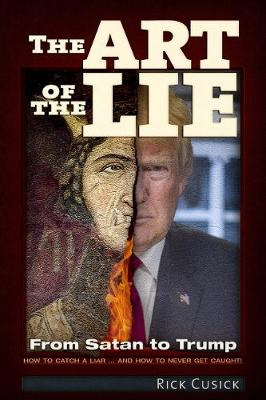Art of The Lie: From Satan to Trump