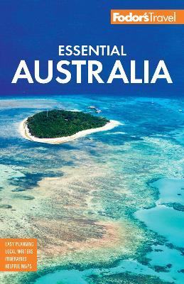 Fodor's Essential Australia: Fodor's Travel Guides 2nd edition