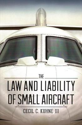 Law and Liability of Small Aircraft