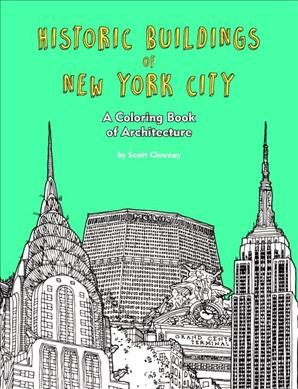 Historic Buildings of New York City: A Coloring Book of Architecture