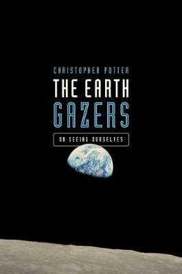 Earth Gazers: On Seeing Ourselves