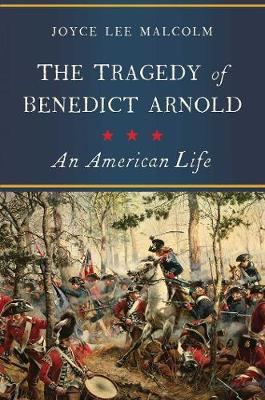 Tragedy of Benedict Arnold: An American Life