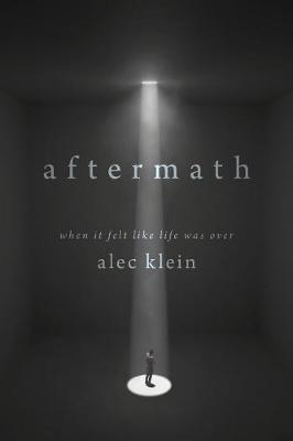 Aftermath: When It Felt Like Life Was Over