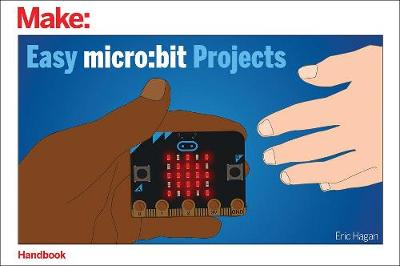 Easy micro - bit Projects: Bit Projects