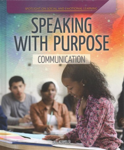 Speaking with Purpose: Communication