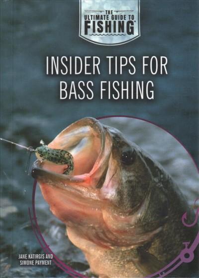 Insider Tips for Bass Fishing