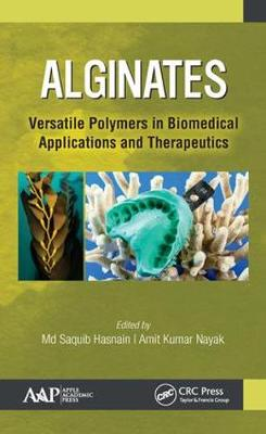 Alginates: Versatile Polymers in Biomedical Applications and Therapeutics