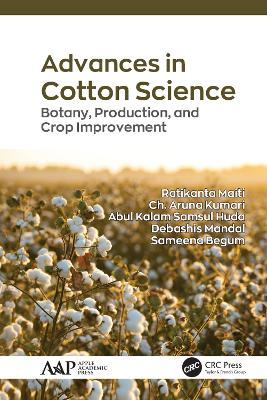 Advances in Cotton Science: Botany, Production, and Crop Improvement