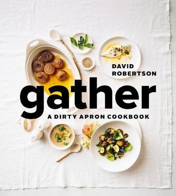 Gather: A Dirty Apron Cookbook