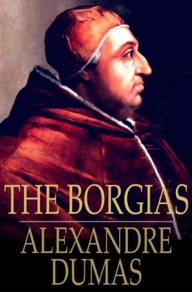 Borgias: Celebrated Crime