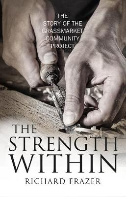 Strength Within: The Story of the Grassmarket Community Project