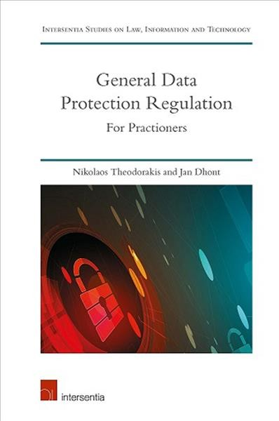 General Data Protection Regulation: For Practitioners