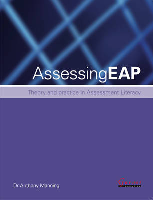 Assessing EAP - Theory and Practice for Busy Teachers