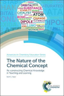 Nature of the Chemical Concept: Re-constructing Chemical Knowledge in Teaching and Learning