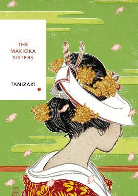 Makioka Sisters: Vintage Classics Japanese Series