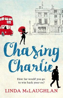 Chasing Charlie: A deliciously fun laugh-out-loud summer read