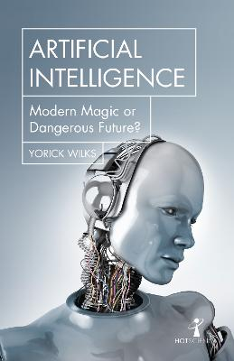 Artificial Intelligence: Modern Magic or Dangerous Future?