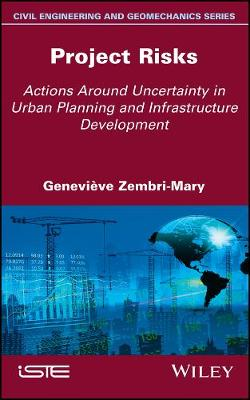 Project Risks: Actions Around Uncertainty in Urban Planning and Infrastructure Development