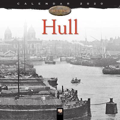 Hull Heritage Wall Calendar 2020 (Art Calendar) New edition