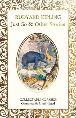 Just So & Other Stories New edition