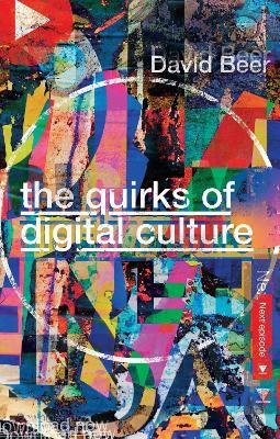Quirks of Digital Culture