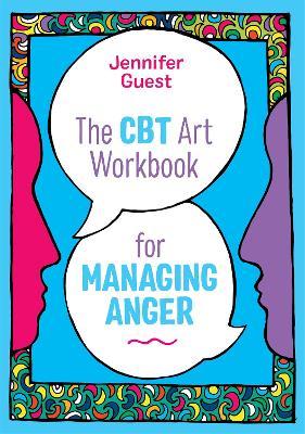 CBT Art Workbook for Managing Anger