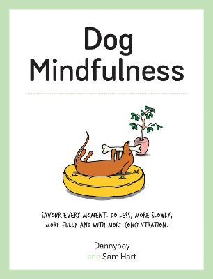 Dog Mindfulness: A Pup's Guide to Living in the Moment
