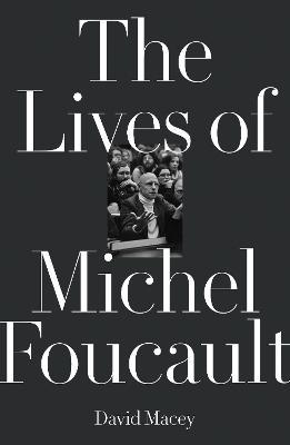 Lives of Michel Foucault