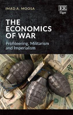 Economics of War: Profiteering, Militarism and Imperialism