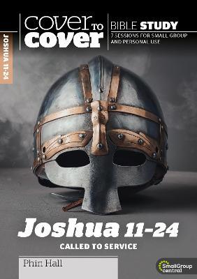 Joshua 11-24: Called to Service
