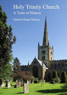 Holy Trinity Church: A Taste of History 2nd Revised edition