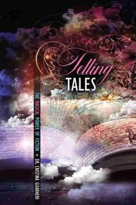 Telling Tales: The Magical Power of Fiction