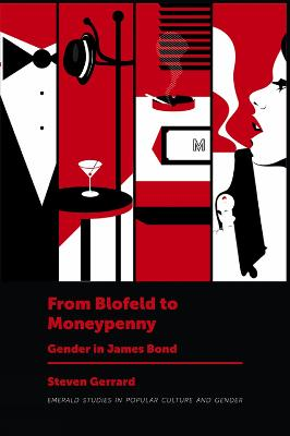 From Blofeld to Moneypenny: Gender in James Bond