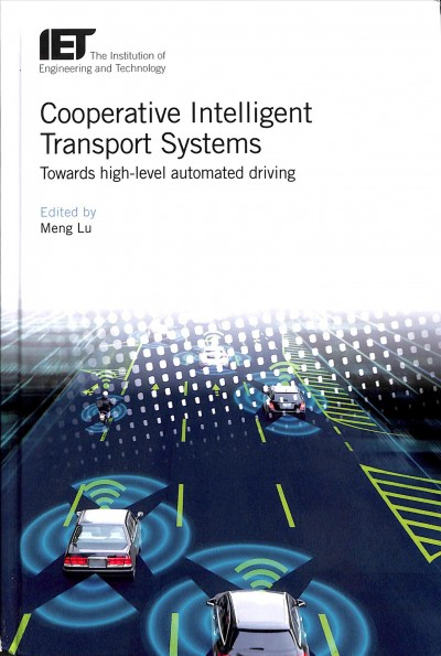 Cooperative Intelligent Transport Systems: Towards high-level automated driving