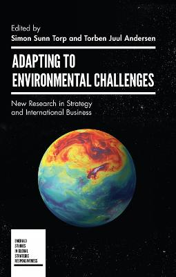 Adapting to Environmental Challenges: New Research in Strategy and International Business