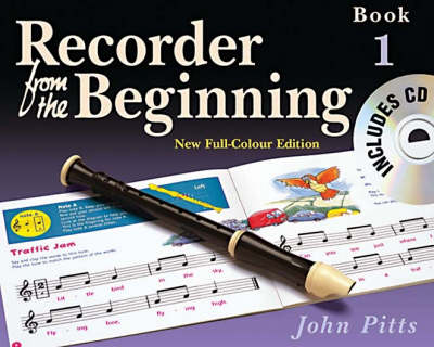 Recorder From The Beginning : Pupil's Book/CD 1 (2004 Edition)