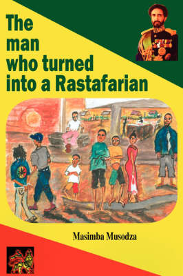 Man Who Turned into a Rastafarian - Short Stories