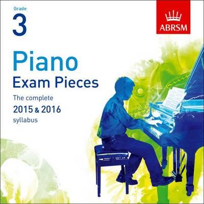 ABRSM Piano Exam Pieces: 2015-2016 (Grade 3) – CD Only
