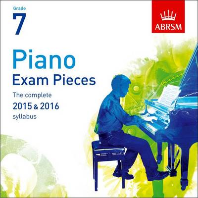 ABRSM Piano Exam Pieces: 2015-2016 (Grade 7) – CD Only