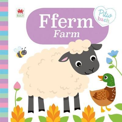 Cyfres Pitw Bach: Fferm / Farm (Llyfr Bygi) Bilingual edition