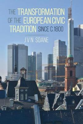 Transformation of the European Civic Tradition since c. 1800