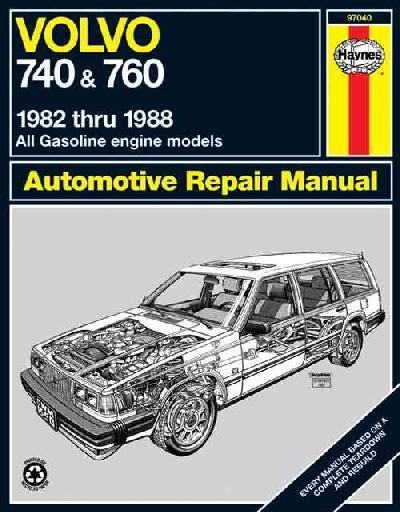 Volvo 740 & 760 Series (82 - 88) illustrated edition