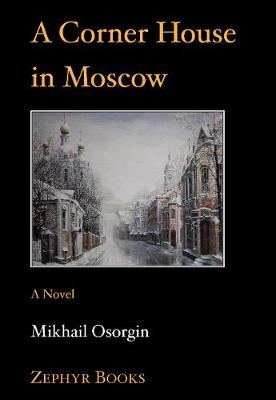 Corner House in Moscow New edition