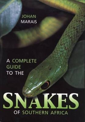 complete guide to the snakes of Southern Africa 2