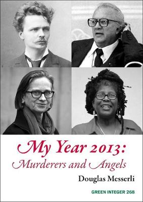 My Year 2013: Murderers and Angels: Murderers and Angels