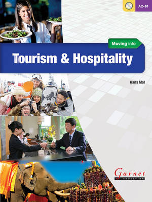 Moving into Tourism and Hospitality Course Book with Audio CD's Student edition