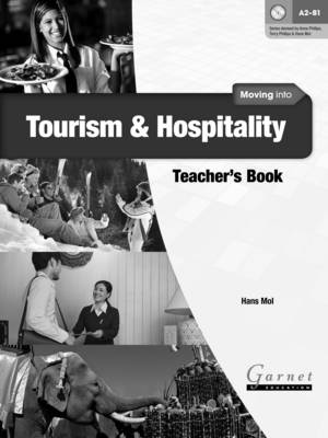 Moving into Tourism and Hospitality Teacher's Book Teacher's edition